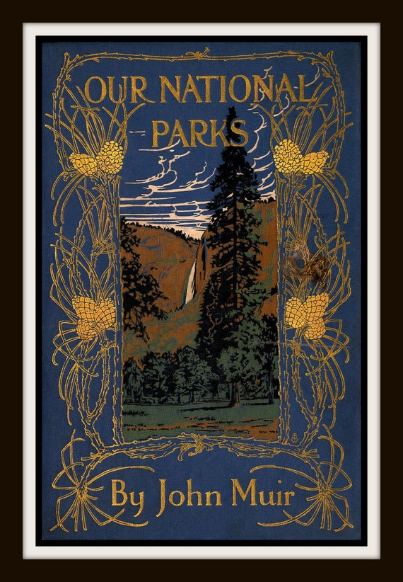 Book Cover Vintage Yoga : Our national parks by john muir vintage book cover print
