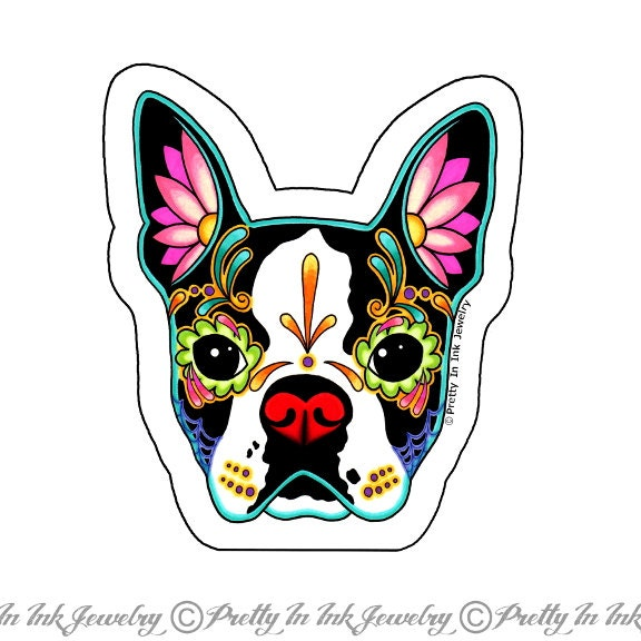 Day of the Dead Boston Terrier Sticker by PrettyInInkJewelry: https://etsy.com/listing/191188502/day-of-the-dead-boston-terrier...