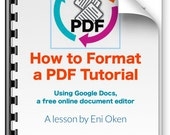 How to Format a PDF Tutorial using Google Docs: an Ebook