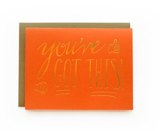 You've Got This - letterpress card