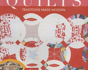 Double wedding Ring Quilts - Traditions Made Modern - by Victoria Findlay Wolfe