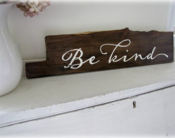 Be Kind- Reclaimed Barn Wood Sign