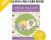 The Guinea Pig Guide - guinea pig care book - PDF - over 100 pages plus bonuses! Fully illustrated!