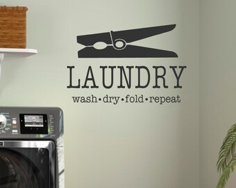 LAUNDRY-Vinyl Wall Decal-Laundry Wash Dry Fold Repeat with Clothes Pin-Laundry Room Decor- Laundry Humor