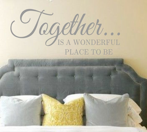 Together Is A Wonderful Place To Be Vinyl Wall Decal Wall Quotes Lettering Ebay