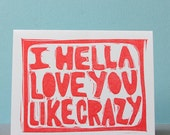 I Hella Love You Card