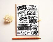 Love the Lord your God Card. Hand drawn typography. Black and White Typography. LC199