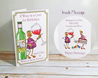 Birthday Card Wine is a Cure for Birthdays Cake Friendship Celebration Fun