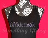 Bridesmaid Rhinestone Tank Top, Bridesmaid Tee, Bridesmaid, Plus size Bridesmaid, Bridesmand Bling, Bridesmaid Shirt, Bridesmaid Tank, Bride