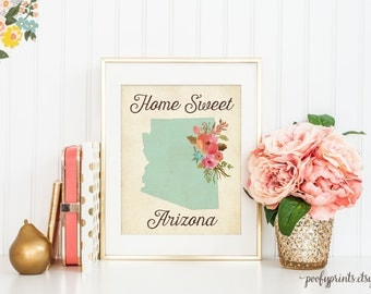 Home Sweet Arizona Print - Rustic Aqua Watercolor Flowers Home is Where the Heart Is - Home Sweet Home Decor - INSTANT DOWNLOAD - 302