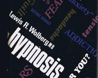 Hypnosis.  Is It for You? Seventies Book Wolfberg Author Signed Inscribed Science Medicne Dentistry