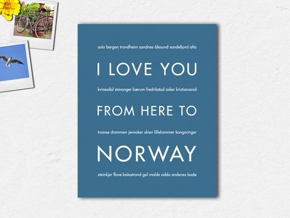 Norway Poster, Norway Art, Scandinavian Art, Travel Gift, Modern Wall Art, Canvas Print, I Love You From Here To NORWAY