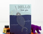 Hello I love you Card, Narwhal, Valentines, Love Note - Free Postage