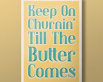 Lindy Lyrics - Keep on Churnin' Till The Butter Comes - Retro Style Swing Poster - A3+ Unframed