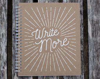 Write More // Screen Printed Kraft Notebook