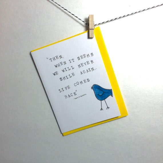 Life Comes Back. Encouragement card. Sympathy card. Inspirational card.
