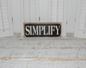 Primitive Simplify Sign Distressed Rustic Word Sign Country Home Decor Ready To Ship