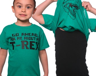 ON SALE NOW Go Ahead Ask Me About My T-Rex T-Shirt Funny Dinosaur Costume Geek Geekery Humor Tee Shirt Tshirt Kids Youth Toddlers Sizes Grea