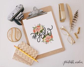YOLO Print, Printable wall art home decor, printable wisdom, #yolo hashtag art bathroom sign printable hand lettered, funny print, hipster