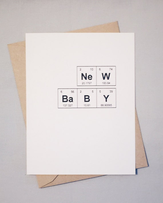 "New Baby Periodic Table of the Elements Congratulations Card / ""NeW BaBY"" / Sentimental Elements / Science Baby / Chemistry Baby Congrats"