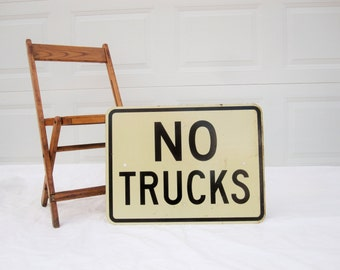 A 'No Trucks' Street Sign - Wall Art - Great Looking Metal With Black Lettering and Border - Truck Stuff - Shop or Den - Garage or Porch