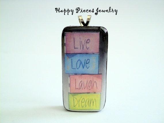 Live Laugh Love Dream Quotes: Items Similar To Live Love Laugh Dream Pendants