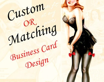Custom or Made to Match Business Card Design