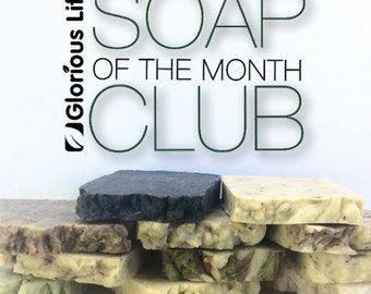 6 Month Subscription - Glorious Life Soap of the Month Club - Gift Subscription