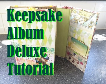 Scrapbook Tutorial: Keepsake Album Deluxe