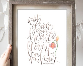 Grace in Your Heart and Flowers in Your Hair // Mumford and Sons Lyric Print