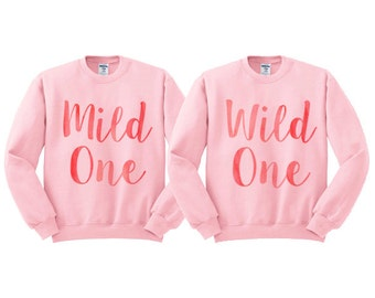 Watercolor Mild One Wild One - Best Friends Sweatshirt Duo, BFF shirt, BFF sweatshirt, bff crewneck, matching bff, girl squad, bff gift