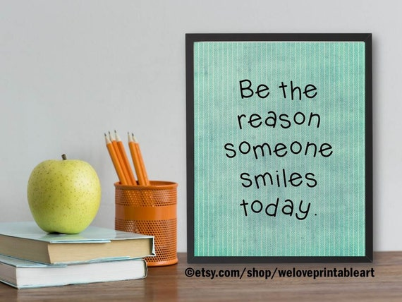 Be the Reason Quote