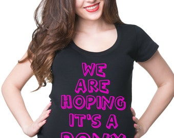 We Are Hoping It's A Pony T-Shirt Maternity T Shirt Pregnancy Shirt Pregnant Tee Funny Maternity Top