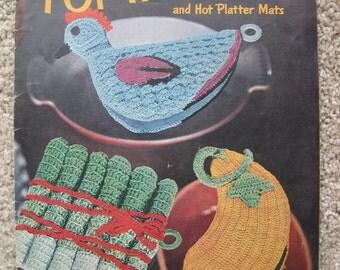 Crochet Book - Pot Holders and Hot Platter Mats - Clark's #274 - Vintage 1951