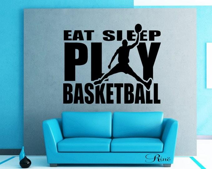 Eat sleep play BASKETBALL Wall art vinyl Decal car window bumper sticker player kids teen bedroom home decor