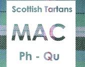 Scottish Clan Tartan kilt fabric clutch  MacPh and MacQu Names like MacPhail MacPherson MacPhieMacQuarrieMacQueen