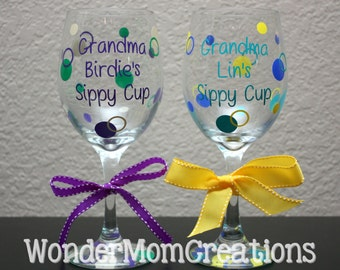 Grandma's Sippy Cup Wine Glass; Grandma's Wine Glass; Grandma's Personalized Wine Glass; Nana Sippy Cup; Granny Sippy Cup; Nanny Sippy Cup
