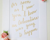 """Winnie the Pooh """"Adventure"""" Quote, Calligraphy, Nursery Decor, Hand Lettering, Typography, Handmade, Gold Decor 8.5x11"""