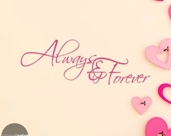 Always & Forever Vinyl Wall Decal Sticker