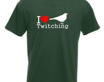 I Love Twitching T-Shirt Joke Funny Tshirt Tee Bird Watcher Spotter