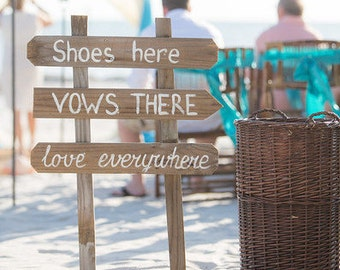 Rustic Wedding Sign, Beach Wedding Decor, Shoes Here Vows There Love Everywhere