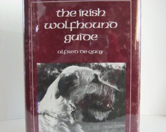 The Irish Wolfhound Guide, by Alfred DeQuoy and two others - DeQuoy 1987