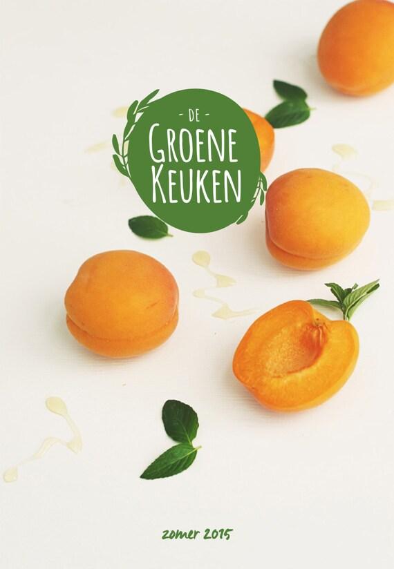 Groene Keuken Magazine : De Groene Keuken Magazine 5 Zomer 2015
