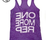 Women's Fitness Tank Top. Workout Tank. Fun Gym Tank Top. Burnout lightweight printed tank. Racerback burnout. One More Rep. Beast Tank Top