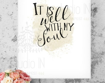It is well with my soul, printable quote, 8x10 printable, A4 Printable Art, Scripture Print, Instant Download, Christian Wall Art Decor