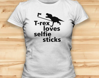T-rex Loves Selfie Sticks // Womens Tees // Funny T Shirt // Festival Clothing // Christmas Jumper // Funny Tshirts // Gift For Girlfriend