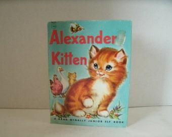Alexander Kitten, Rand McNally Junior Elf Book, 1950s Vintage Book, 1959, Vintage Illustrations, Vintage Ephemera
