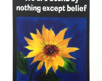 We Are Bound By Nothing Except Belief ERNEST HOLMES Inspirational Quote Motivational Spiritual Meditation Heartful Art by Raphaella Vaisseau