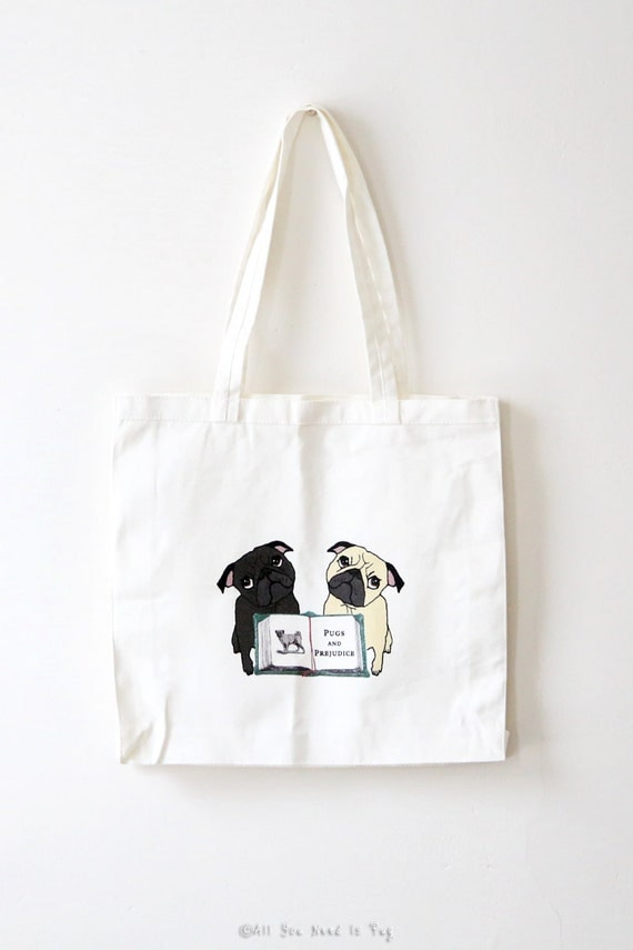 Cyber Monday SALE - Pugs and Prejudice Tote Bag for Book Lovers - Pug Tote Bag - Book Bag - Grocery Tote  - Ready to Ship
