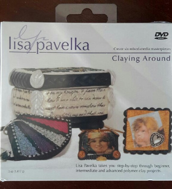 Polymer clay tutorials for beginners: Claying Around DVD, by Lisa Pavelka Great DVD with 6 exciting projects
